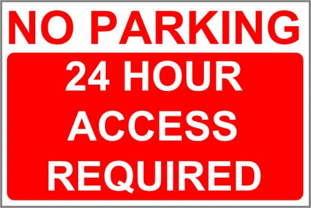 No Parking 24 Hour Access Required No Parking 24 Hour